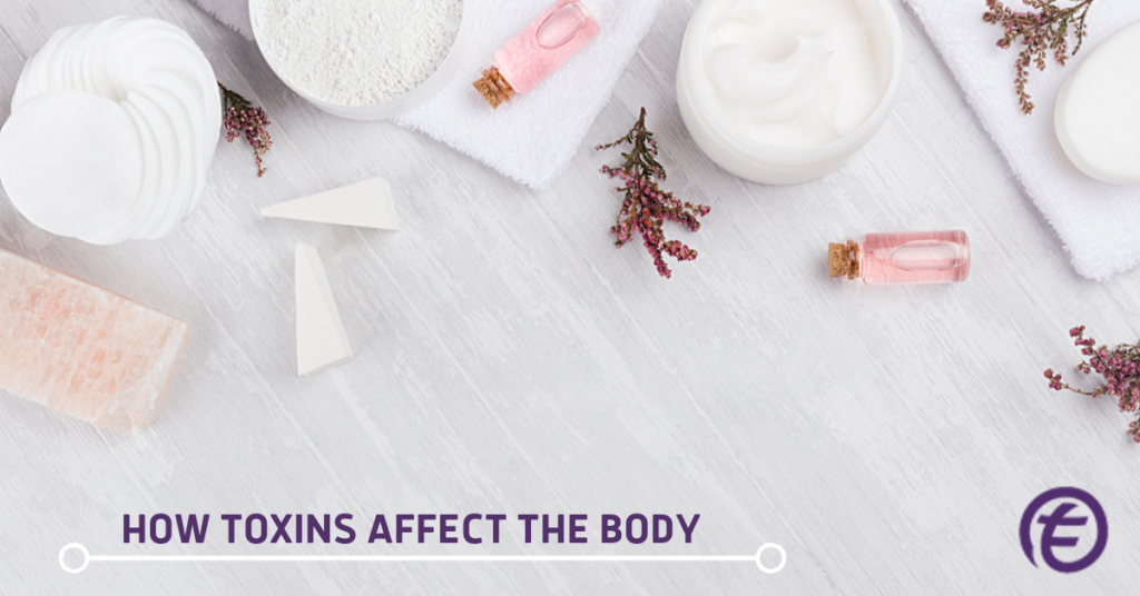 Tru Energy Skincare: How Toxins Affect The Body