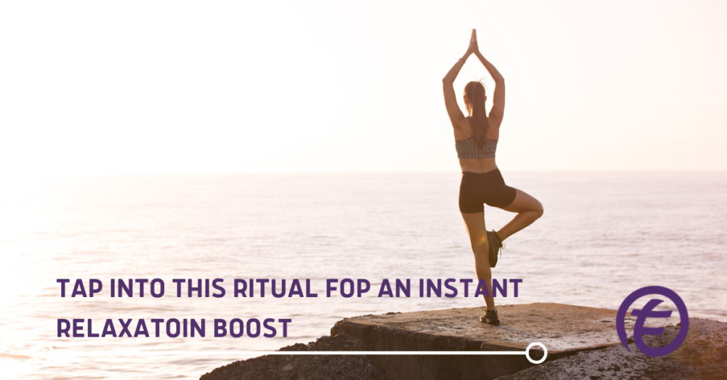 Tap into this Ritual For An Instant Relaxation Boost