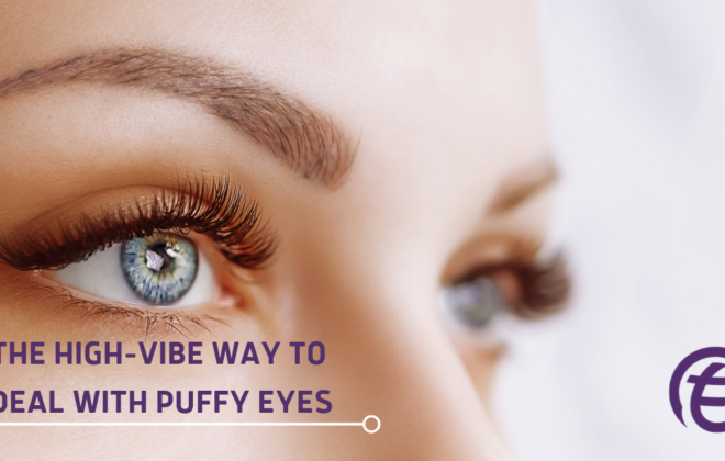Tru Energy: The High-Vibe Way to Deal with Puffy Eyes