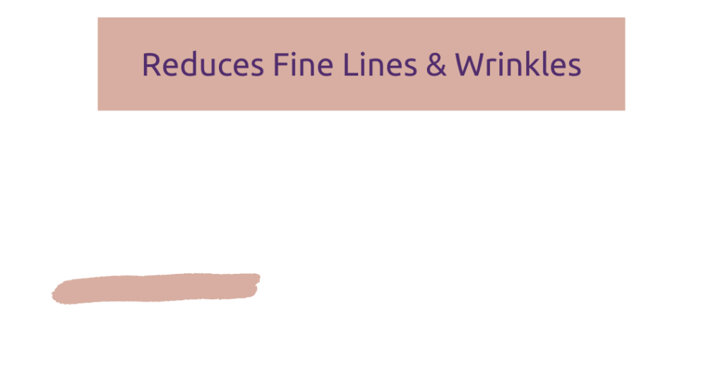 Reduces Fine Lines & Wrinkles_Final